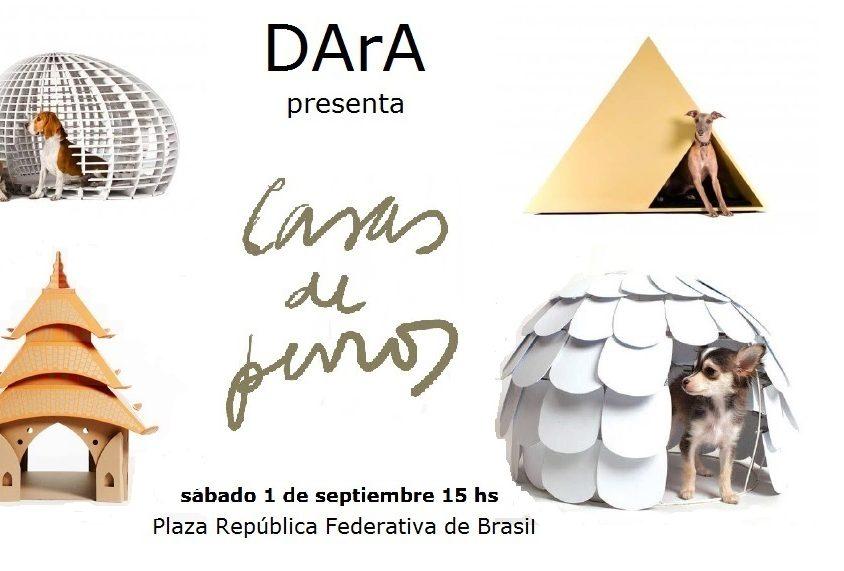 """DArA presenta la muestra """"Casas de perros"""" 1"""
